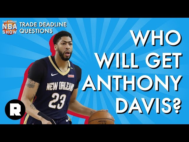 5aed730cbc5 What s the Wildest Anthony Davis Trade You Can Think Of  - The Ringer