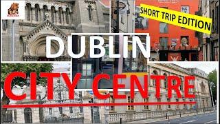 Touring Dublin City Centre Dublin Life