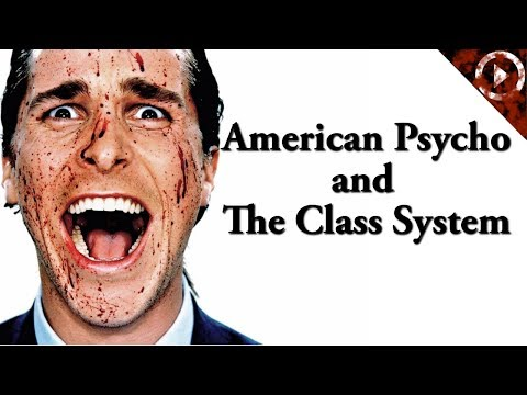 The Class System And American Psycho