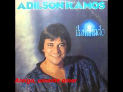 Adilson Ramos - amante, amiga amor