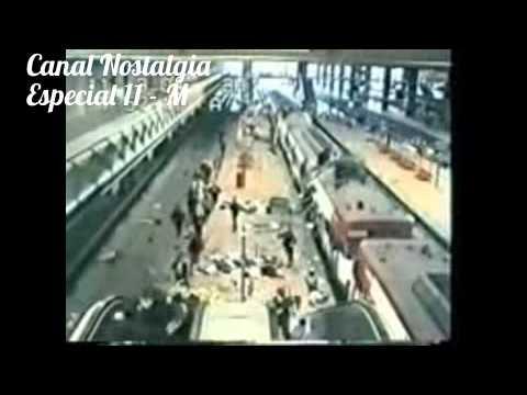 Canal Nostalgia : Especial 11 - M ( 11 de marzo de 2004 )