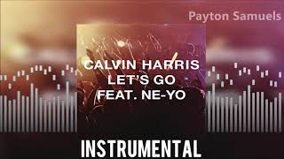 Calvin Harris feat. Ne-Yo - Let's Go (Instrumental)