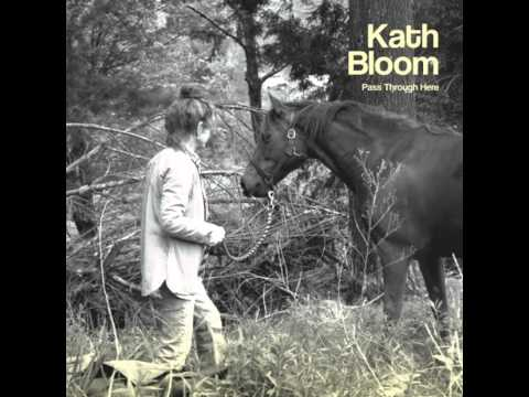 Kath Bloom - I'm Getting Closer to You