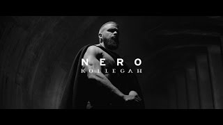 Repeat youtube video KOLLEGAH - Nero