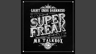 Super Freak (feat. Mr. Talkbox)