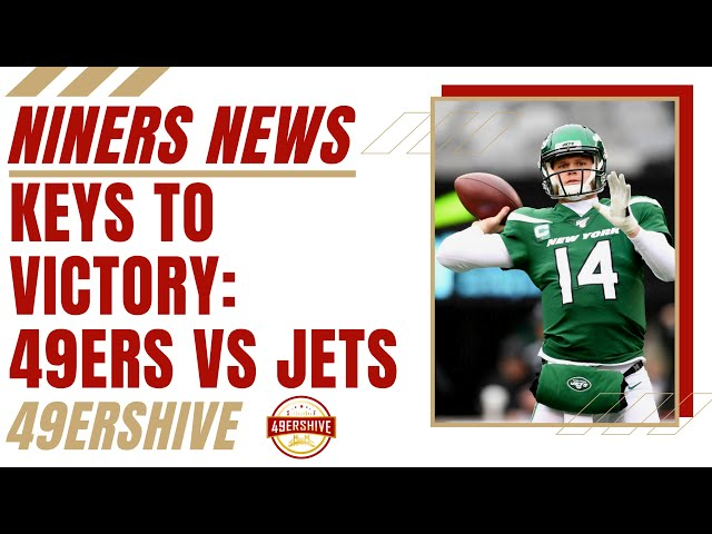 Niners News: Keys to Victory 49ers vs Jets