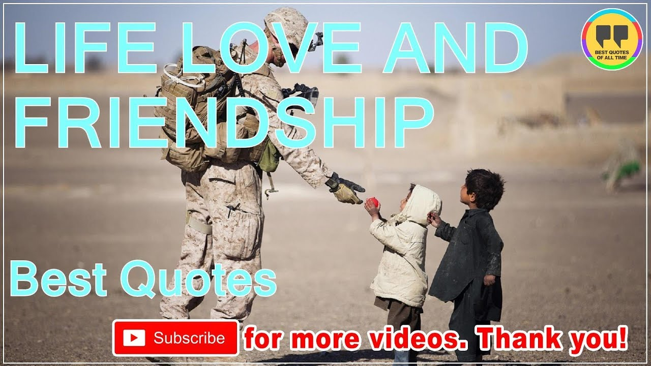 Best Quotes Ever About Friendship Top 25 Life Love And Friendship Quotes  Best Friendship Quotes