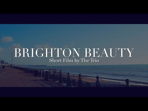 Brighton Beauty - Brighton Day Trip (2017) - A Short Travel Video