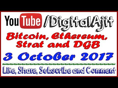 Bitcoin, Ethereum, Strat, and DGB price update and analysis 3 October 2017