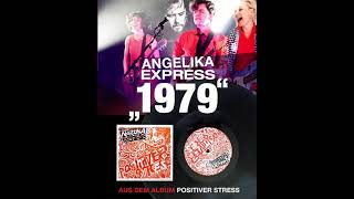 Angelika Express - 1979 (offizielles Audio)