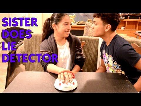 Sister Does Lie Detector Test