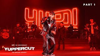 YUPPERCUT : PART 1 (FAN MEETING CONCERT) | YUPP!