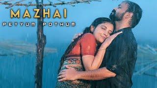 Mazhai Peyyum Pothum Whatsapp Status | Romantic Whatsapp Status | Mazhai Status