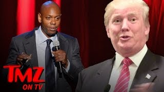 Dave Chappelle – Here's My $60 Mil Trump Impression | TMZ TV