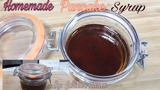 Homemade Pancake Syrup Recipe|Simple and Easy Homemade Pancakes Recipe