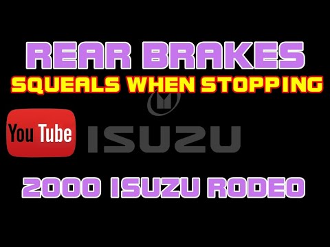 ⭐2000 Isuzu Rodeo – 3.2 – Brakes Squealing – Rear Brake Shoes