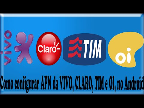 Como configurar APN da VIVO, CLARO, TIM e OI, no Android