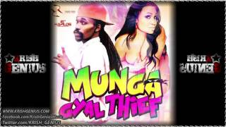 Munga - Gyal Thief - Randy Rich Productions