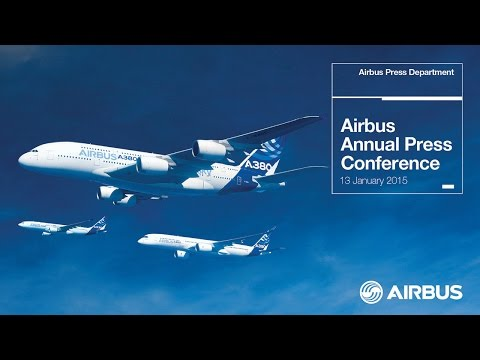 Airbus Annual Press Conference 2015 - uncut version