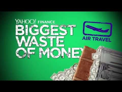 Biggest Waste of Money - Air Travel