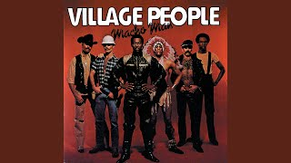 Provided to YouTube by Universal Music Group Macho Man · Village Pe...