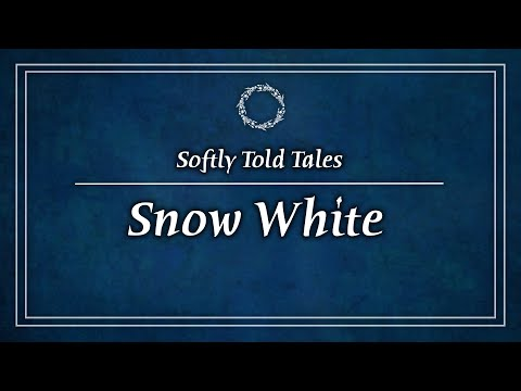 ASMR | Softly Spoken Stories ♢ Snow White