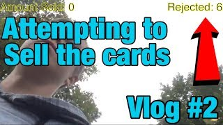 SELLING THE CARDS   VLOG #2   GOOGLE HOME HYPE