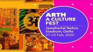 Watch Live Stream of Arth - A Culture Fest | Delhi | 21st - 23rd Feb - Day 2