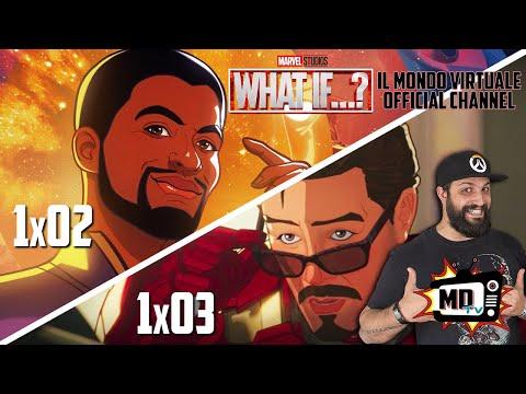 WHAT IF…? EPISODIO 2 + EPISODIO 3: SEMPRE MEGLIO!