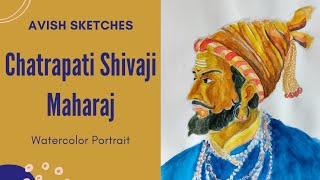 Watercolor Portrait of Chatrapati Shivaji Maharaj| AVish Sketches