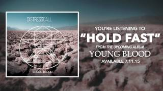 Distress Call - Hold Fast