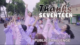 [KPOP IN PUBLIC CHALLENGE] SEVENTEEN (세븐틴) - THANKS (고맙다) Dance Cover by 17CARATZ from Vietnam