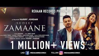 Zamaane (Full ) I Sudeep   Harry Jordan I Rehaan Records I Latest Punjabi Songs 2017