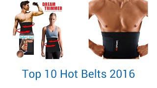 10 Best Hot Belts 2016