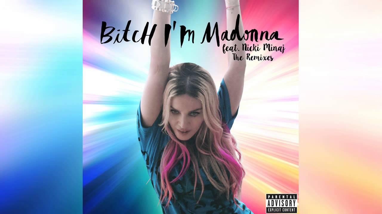 Madonna feat. Nicki Minaj - Bitch I'm Madonna (Junior Sanchez Remix)