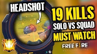 Solo vs Squad 19 Kills Epic Match Gameplay - Garena Free Fire- Total Gaming