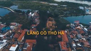 Top 10 khám phá Bắc Giang ►  Làng cổ Thổ Hà