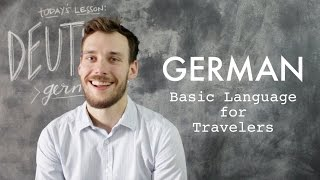 GERMAN // Basic Words + Phrases for Travelers