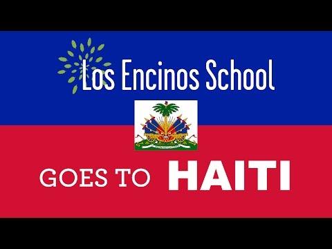 Los Encinos School Goes to Haiti