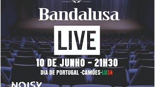 BANDALUSA  AO VIVO DIA DE PORTUGAL