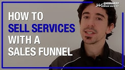How to Sell Services Using Sales Funnels? - Hernan Vazquez