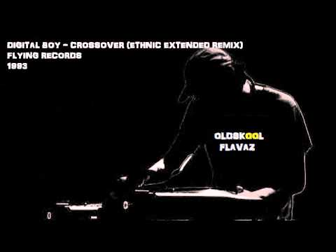 Digital Boy - Crossover (Ethnic Extended Remix)