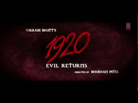1920 Evil Returns  Theatrical Trailer  Aftab Shivdasani