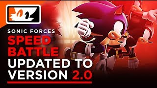 Sonic Forces Speed Battle Version 2.0 Update Details! - Sonic the Hedgehog News thumbnail