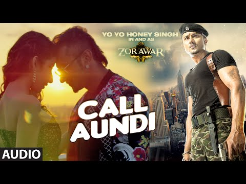 Call Aundi Lyrics - Zorawar By Yo Yo Honey Singh