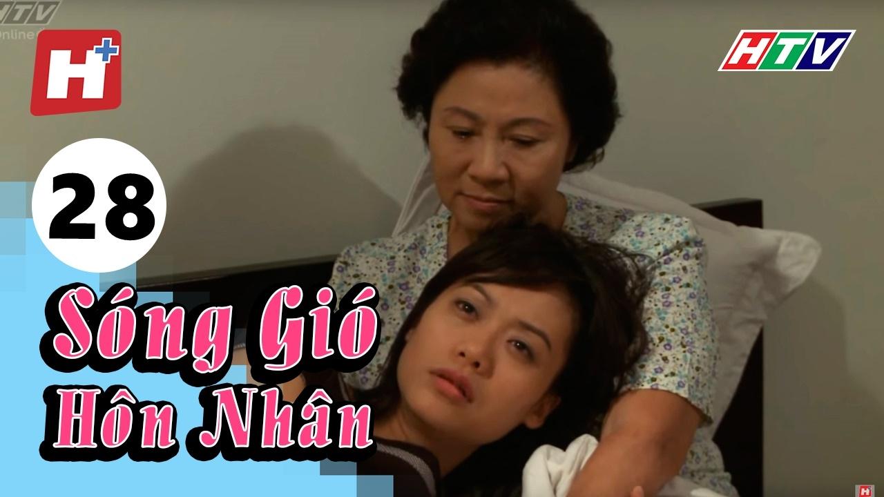 Mới - Sóng Gió Hôn Nhân - Tập 28 | Phim Tình Cảm Việt Nam Hay Nhất 2017
