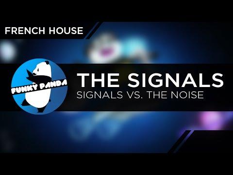 The Signals - Signals vs. The Noise