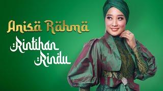 Anisa Rahma - Rintihan Rindu (Official Music Video)