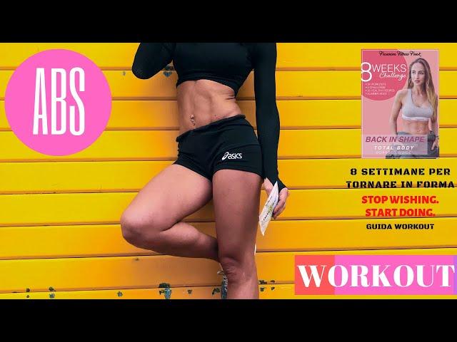 LEGS & ABS a corpo libero | #BACKINSHAPE 8 settimane per tornare in forma