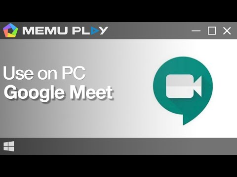 Download Google Meet On Pc With Memu